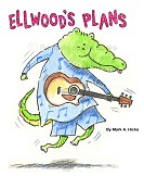 Ellwood's  Plans Children's book