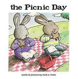 The Picnic Day -- illustrated by Mark A. Hicks